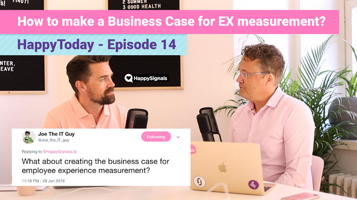 14. How do you make a business case for employee experience measurement?