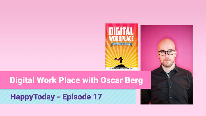 17. Step by Step Guide to Empowering Employee Experiencewith Oscar Berg