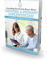 Your Guide to a Choosing a Primary Care Physician