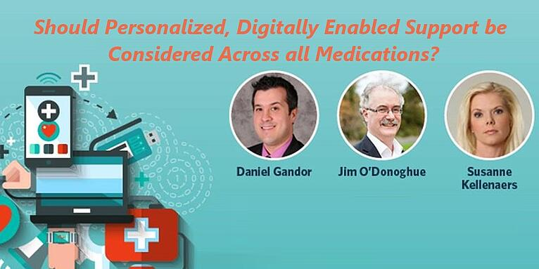 Should Personalized, Digitally Enabled Support be considered for Patients Across All Medications? … It Depends!