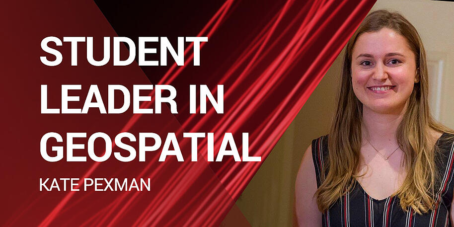 Meet Kate Pexman, 2019's Student Leader in Geospatial