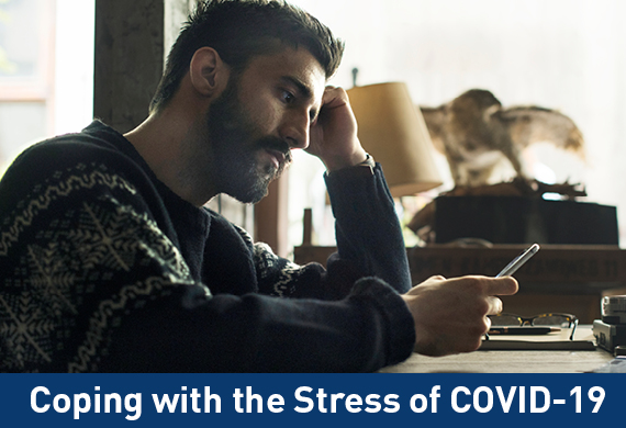 Coping with the Stress of COVID-19