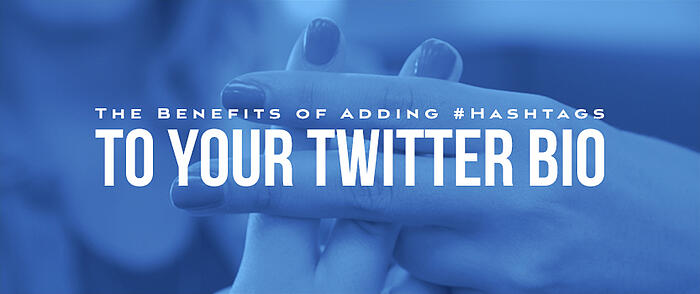 Benefits_of_Adding_Hashtags_to_Your_Twitter_Bio_Featured_Image_Size_3