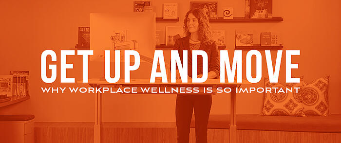 Get_Up_and_Move_Workplace_Wellness_Blog_Image_Size