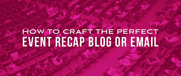 How_to_Craft_the_Perfect_Event_Recap_Blog_Image_Size