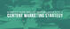 Improve Your Website Performance with a Content Marketing Strategy