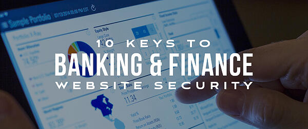 10 Keys to Banking and Finance Website Security