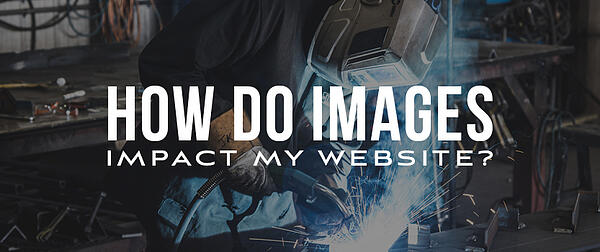 How Do Images Impact My Website?