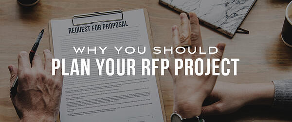 Why You Should Strategically Plan Your RFP Project