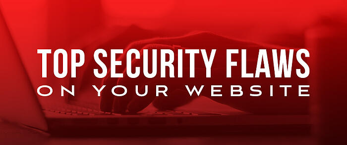 Featured_Top_Security_Flaws_on_Your_Website
