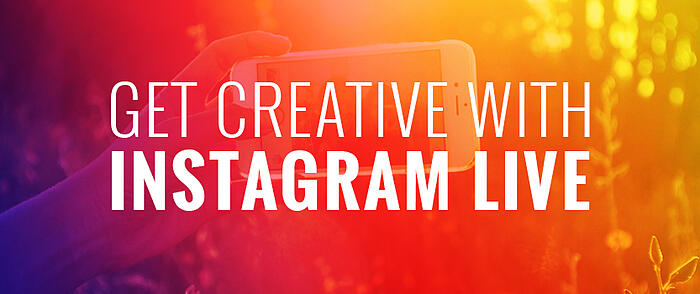 Get_Creative_with_Instagram_Live_Featured_Image_Size