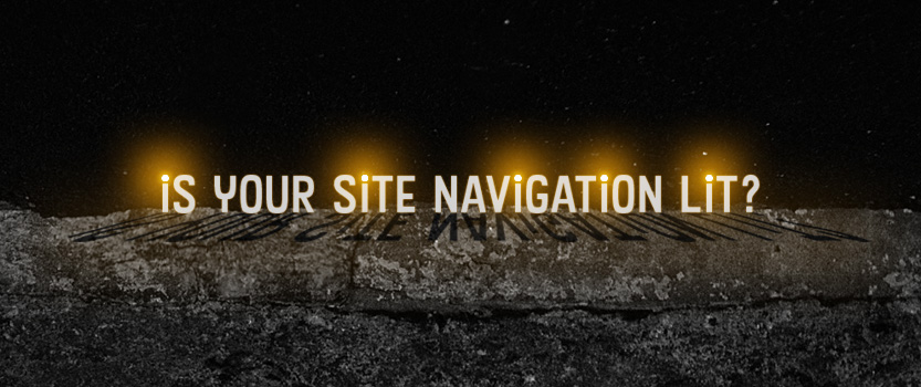 Is Your Site Navigation Lit?