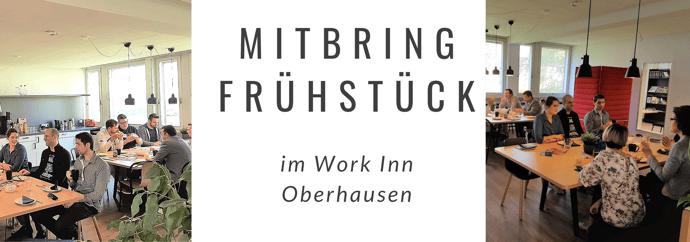 Gelassen Netzwerken in Oberhausen: Work Inn Mitbringfrühstück²