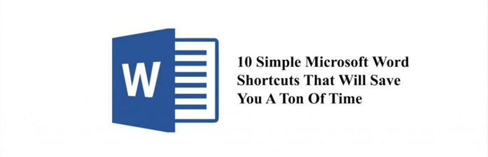 10 Simple Microsoft Word Shortcuts That Will Save You A Ton Of Time