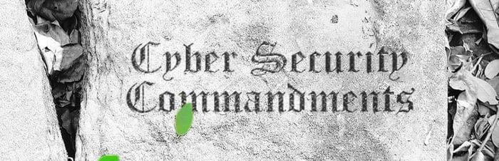 10 Cyber Security Commandments