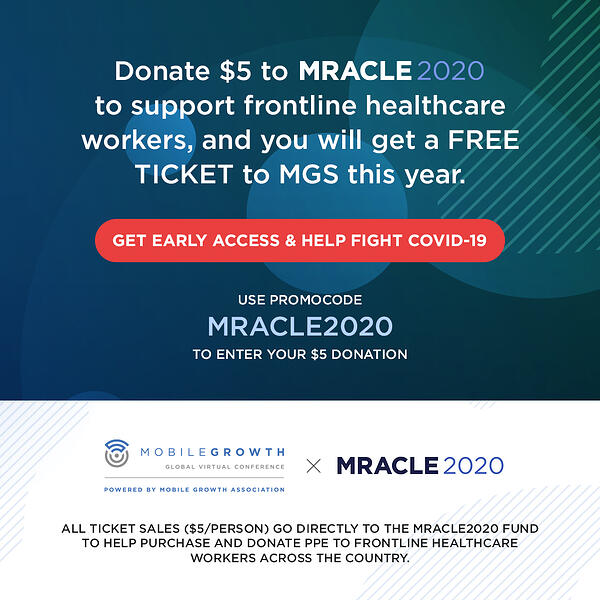 Mobile Growth Association and MRACLE2020 Team Up to Raise Money to Flatten the COVID-19 Curve