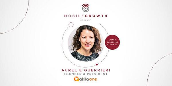 Growth Marketing Strategies with Aurelie Guerrieri from Akila One