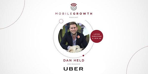 ASO Strategy, Tips and Trends with Uber's Dan Held