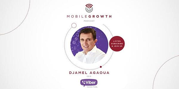 Why messaging will rule the marketing world with Djamel Agaoua, CEO at Viber