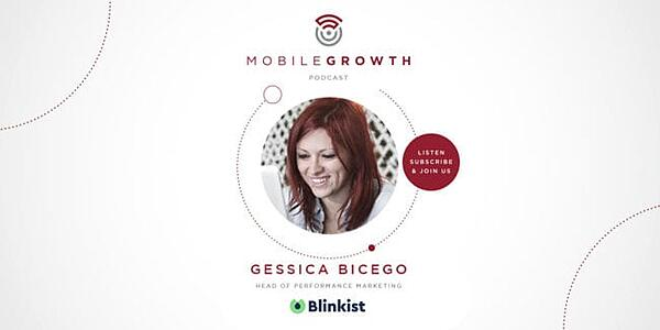 Creating Content That Engages and Converts Featuring Gessica Bicego of Blinkist