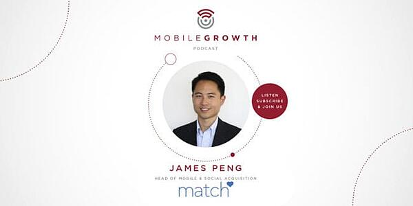 Data Strategies and App Virality with Match Group's James Peng