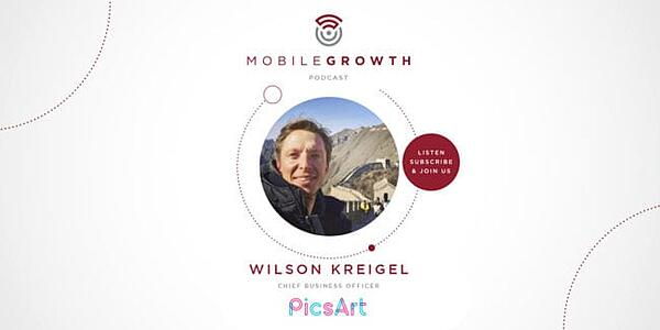 Increasing User Retention by Harnessing Your Content and Community with PicsArt's Wilson Kriegel