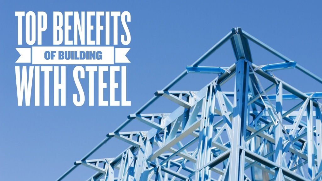 Serenity Homes Top Benefits of Building with Steel