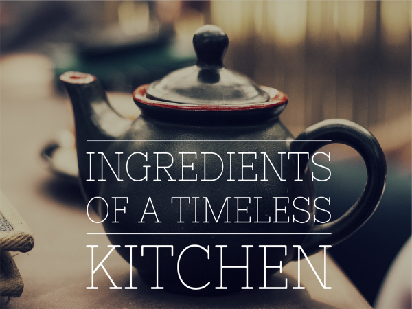 Serenity Homes Ingredients of a Timeless kitchen
