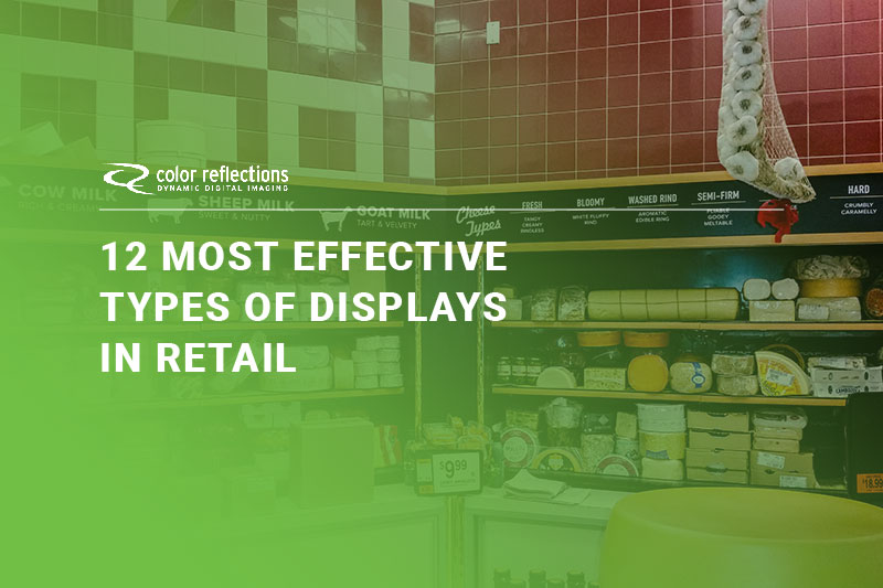 12 Most Effective Types of Displays in Retail
