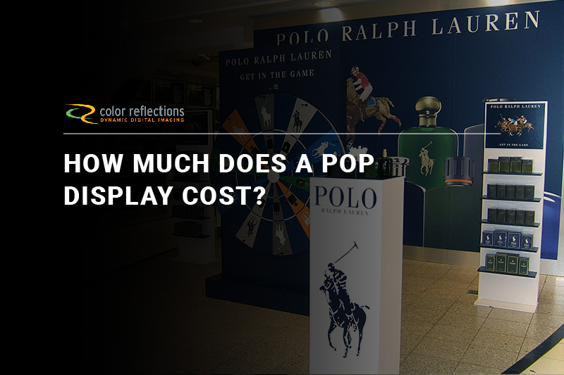 How Much Does a POP Display Cost?
