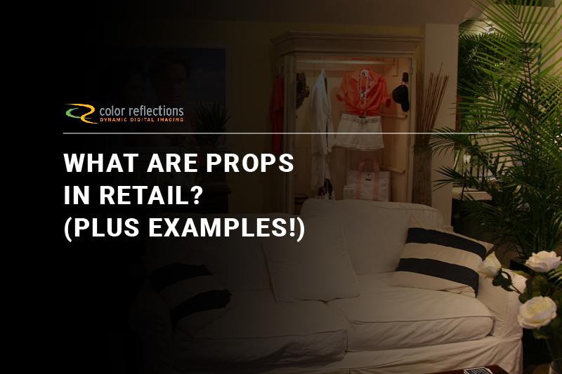 What Are Props in Retail? (Plus Examples!)