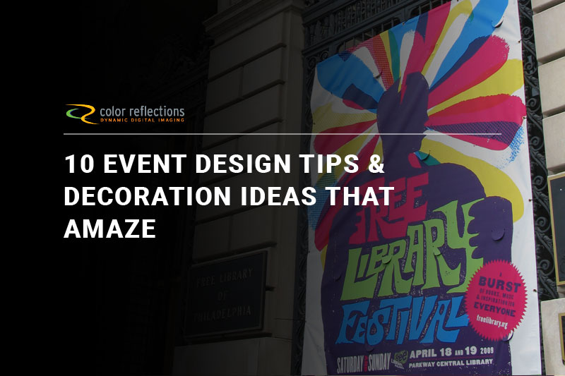 10 Event Design Tips & Decoration Ideas That Amaze