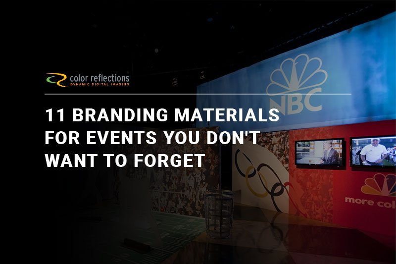 11 Branding Materials for Events You Don't Want to Forget
