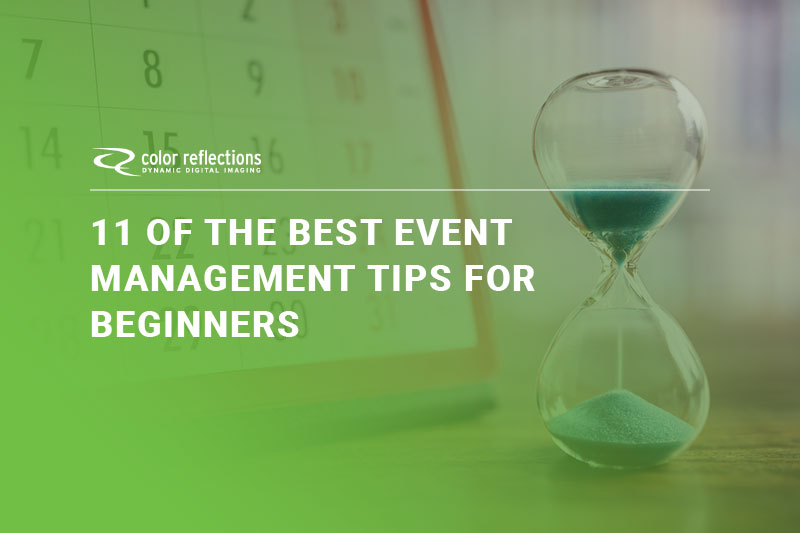 11 of the Best Event Management Tips for Beginners