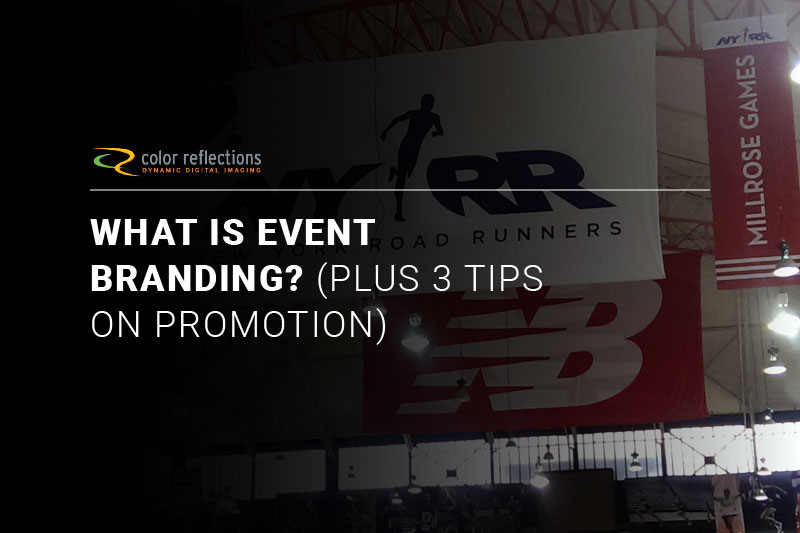 What Is Event Branding? (Plus 3 Tips on Promotion)