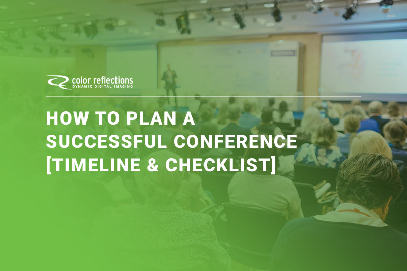 How to Plan a Successful Conference [Timeline & Checklist]