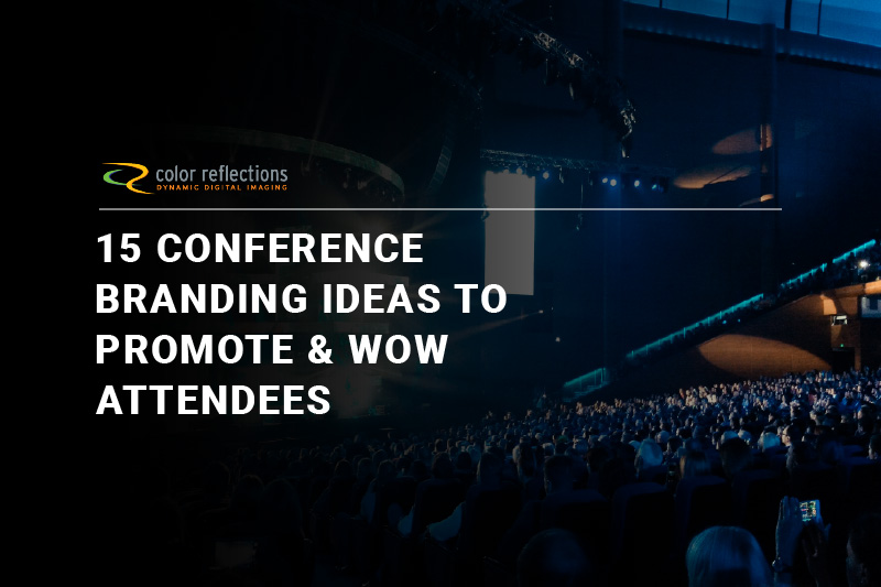 15 Conference Branding Ideas to Promote & Wow Attendees