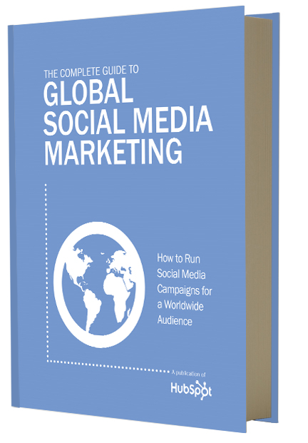Complete Guide to Global Social Media Marketing