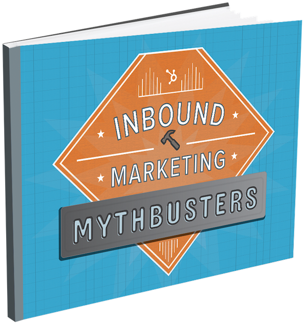 Inbound Marketing MythBusters | Free Ebook