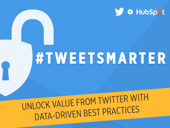 answers-to-your-top-questions-on-how-to-tweet-smarter-from-twitter-and-hubspot