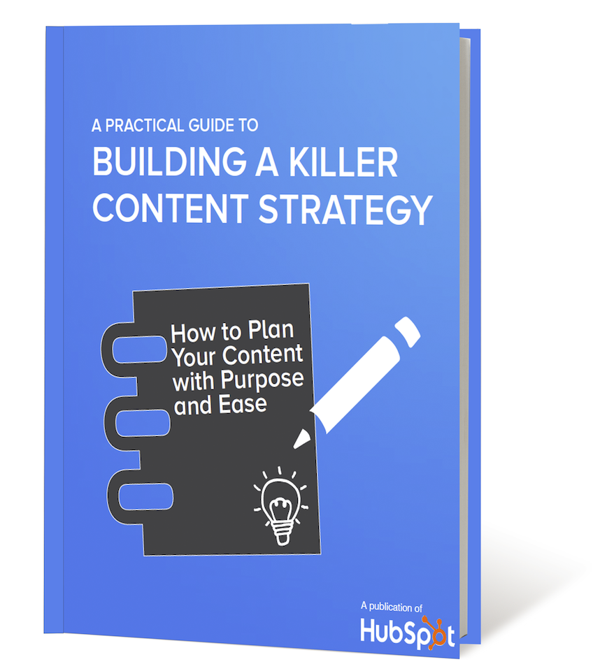A Practical Guide to Building a Killer Content Strategy