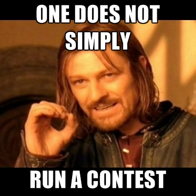One does not simply run a contest meme