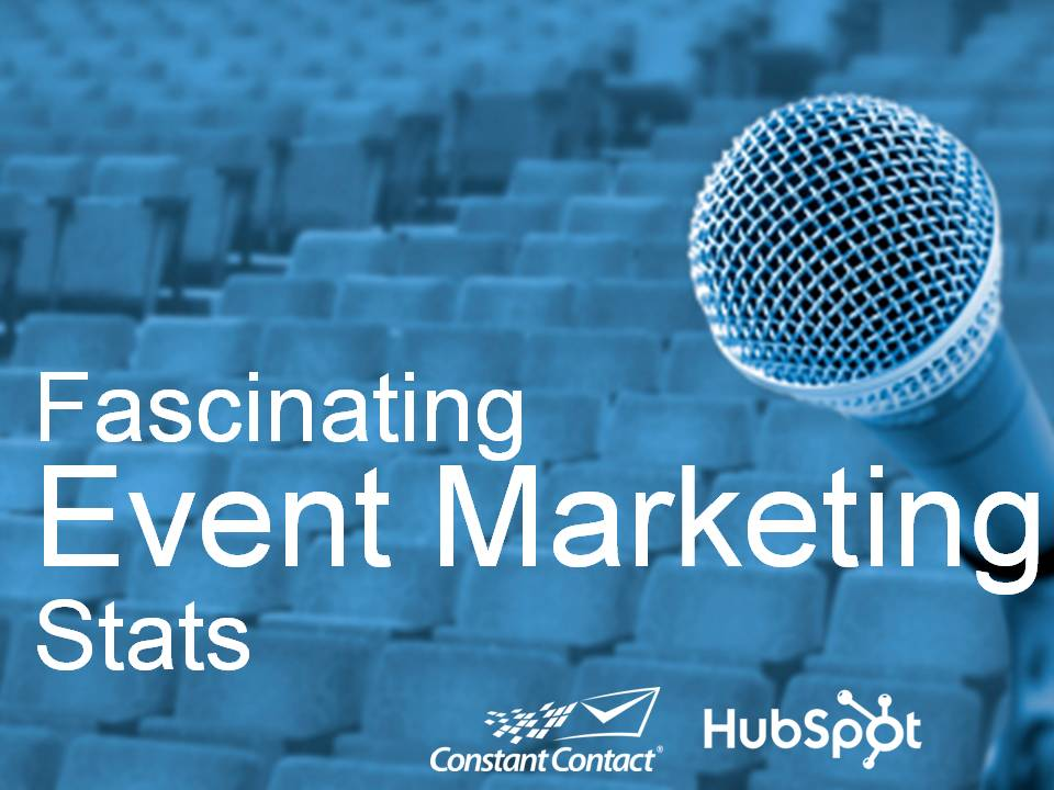 Fascinating Event Marketing Stats FINAL
