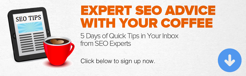 Click here to get 5 days of quick SEO tips delivered to your inbox each day.