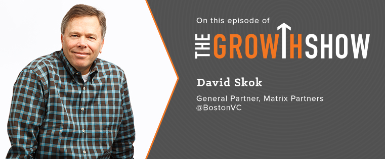 The Growth Show: Inside the Mind of a Successful Venture Capitalist