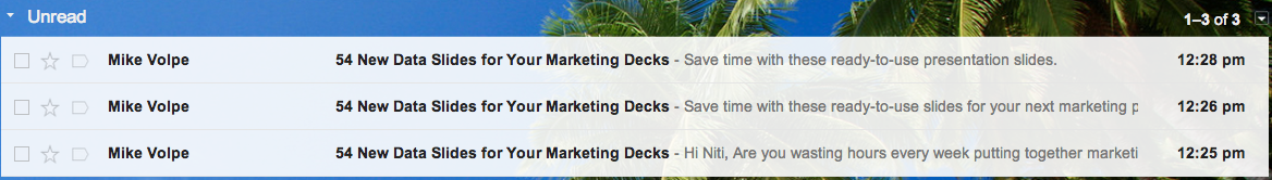 What your inbox looks like.