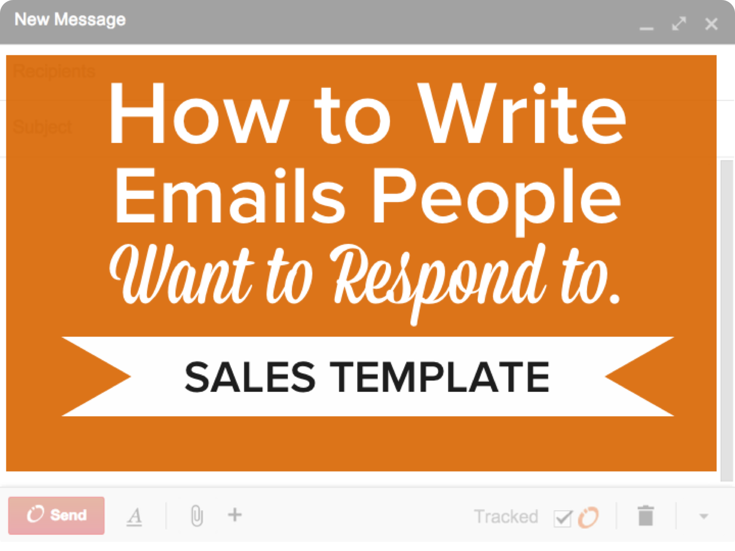 Sales Email Template: How to Write Emails People Want to Respond To [SlideShare]