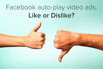 Facebook Rolls Out Auto-Play Video Ads to Your News Feed