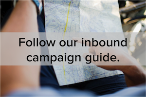 A Practical Guide to Planning a Successful Inbound Marketing Campaign