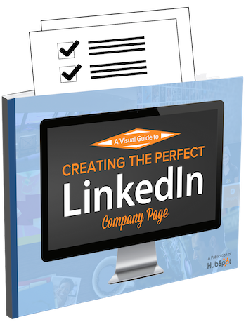 Free Download: How to Create the Perfect LinkedIn Company Page